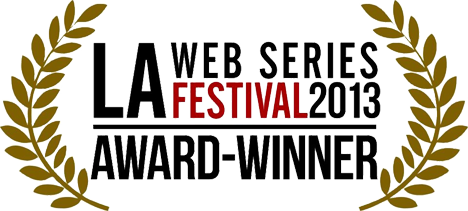Partners LA Web Series Festival 2013 Official Selection